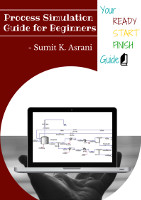 Process Simulation Guide for Beginners by Sumit Asrani
