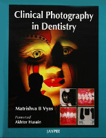 Matrishva Vyas Clinical Photography in Dentistry