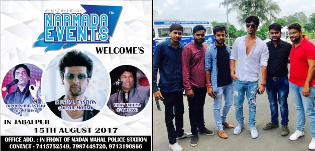 Narmada Events Jabalpur - Kushal Tandon