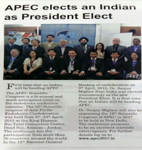 Dr Sanjay Miglani - President of Asian Pacific Endodontic Confederation