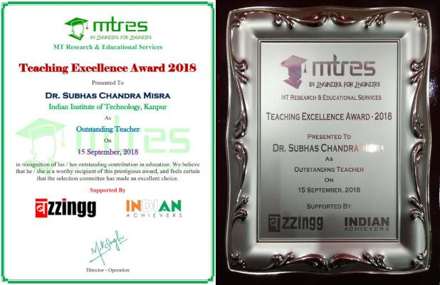 Dr Subhas Chandra Misra - MTRES Teaching Excellence Award 2018